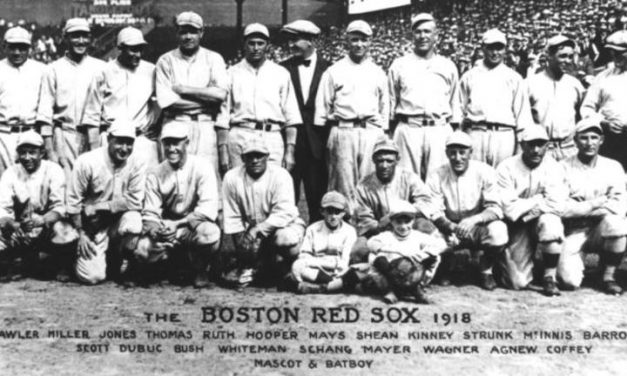 The 100 Year Anniversary of the 1918 World Series Red Sox