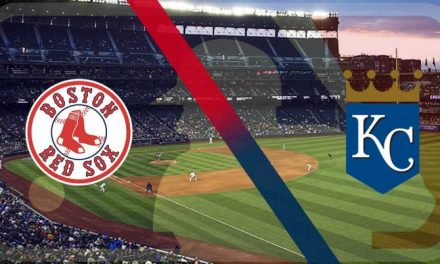 RED SOX – ROYALS SERIES PREVIEW