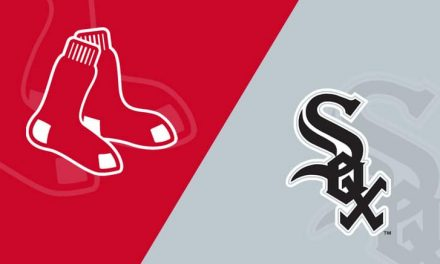 RED SOX – WHITE SOX SERIES PREVIEW