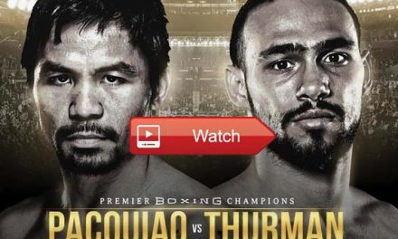watch Manny Pacquiao vs Keith Thurman Live Stream Reddit Free Online HD