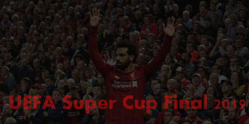 Super Cup Final 2019 Live stream