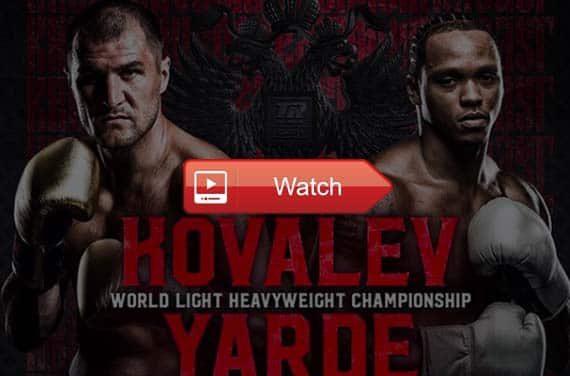 watch Sergey Kovalev vs Anthony Yarde Live Stream Reddit Free Online HD
