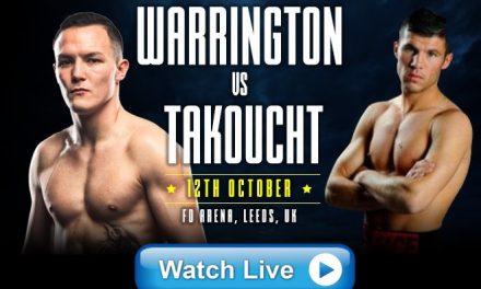 Josh Warrington vs. Sofiane Takoucht Live Streams